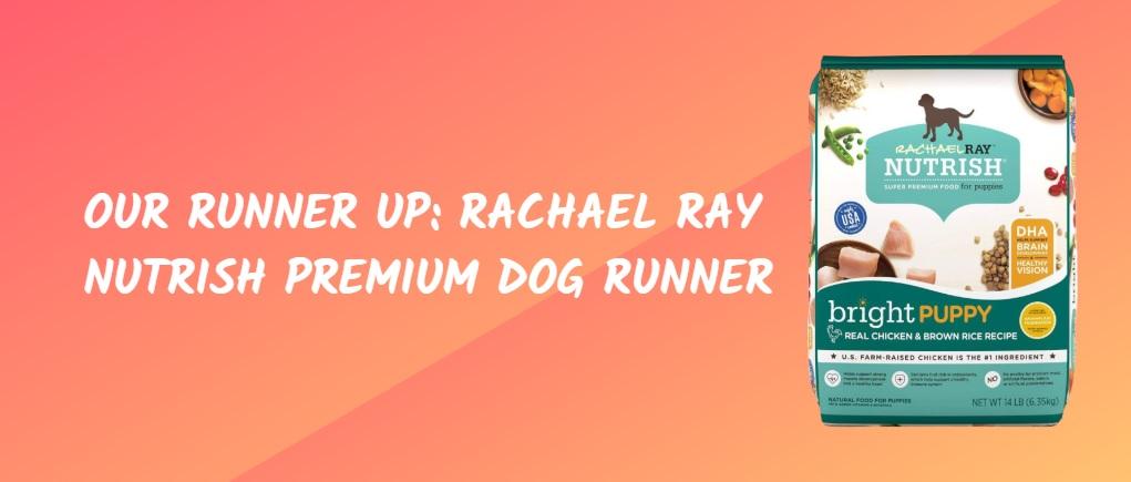 Our Runner Up Rachael Ray Nutrish Premium Dog Runner